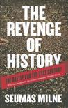 The Revenge of History: Crisis, War and Revolution in the Twenty First Century