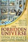 The Forbidden Universe: The Occult Origins of Science and the Search for the Mind of God