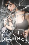 Smashed by Lisa Luedeke