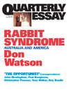 Rabbit Syndrome: Australia and America