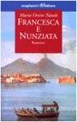 Francesca e Nunziata  by  Maria Orsini Natale