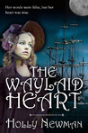 The Waylaid Heart (Regency Trilogy, #3)