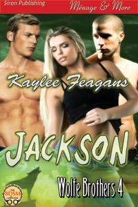 Jackson (Wolfe Brothers #4)  by  Kaylee Feagans