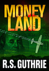 Money Land (Sheriff James Pruett, #2)
