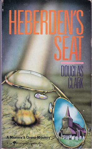 Heberdens Seat  by  Douglas Clark