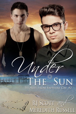 Under The Sun (Stories from Sapphire Cay, #2)