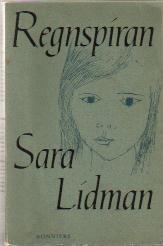Regnspiran  by  Sara Lidman