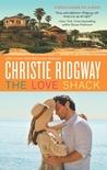 The Love Shack (Beach House No. 9, #3)