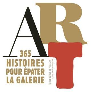 Art: 365 histoires pour épater la galerie Maureen Marozeau