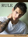 Rule (Marked Men, #1)
