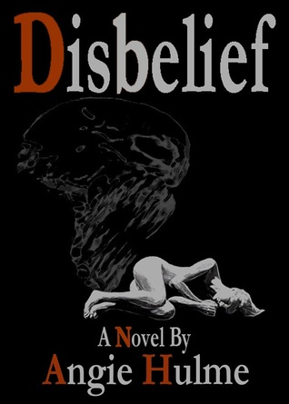Disbelief  by  Angie Hulme