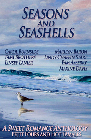 Seasons and Seashells (A Sweet Romance Anthology)