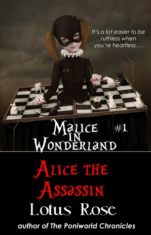 Malice in Wonderland #1: Alice the Assassin (Malice in Wonderland, #1)