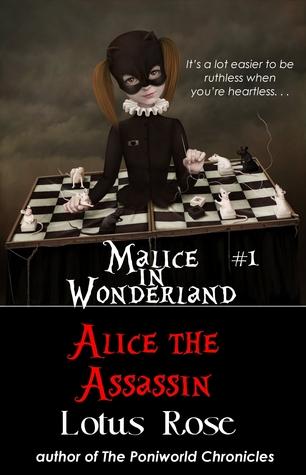 Malice in Wonderland #1: Alice the Assassin (Malice in Wonderland, #1)