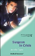 Surgeon in Crisis  by  Jennifer Taylor