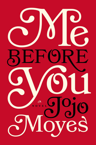 Me before you by Jojo Moyes book review.