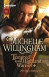 Tempted by the Highland Warrior (MacKinloch Clan, #3)
