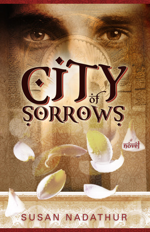 City of Sorrows by Susan Nadathur