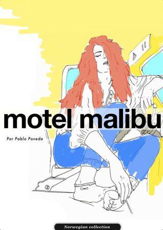 Motel Malibu - Pablo Poveda