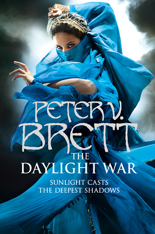 The Daylight War (Demon Cycle, #3)