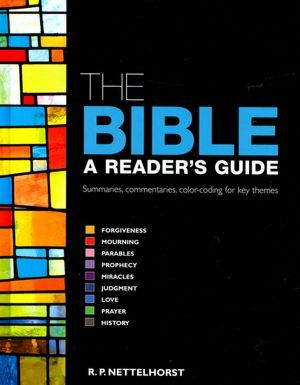 The Bible: A Readers Guide  by  R.P. Nettelhorst