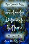 The Otherworld Trilogy: Faelorehn / Dolmarehn / Luathara (The Otherworld Trilogy #1-3)