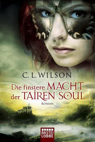 Die finstere Macht der Tairen Soul (Tairen Soul, #3)