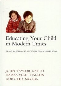 john taylor gatto education essay Schoolteacher john taylor gatto expressed his view in one of his essays as opposed to gatto, i believe that the school system in the united states focuses mostly on preparing a foundation for those entering the workforce and that it strives to prepare those who want to continue their education.