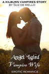 Angel Laird, Vampire Wife