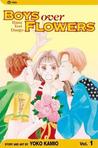 Boys Over Flowers: Hana Yori Dango, Vol. 1 (Boys Over Flowers, #1)