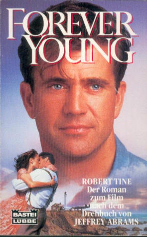 Forever Young Robert Tine