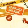Warning by Adam Lehrhaupt