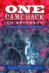 One Came Back (Un Revenant): A Franco-American Civil War Novel