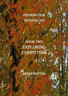 Exploring Computers  by  Steven L. Mandell