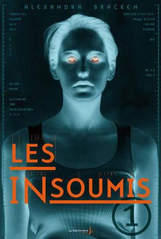 Les insoumis (Les insoumis, #1)