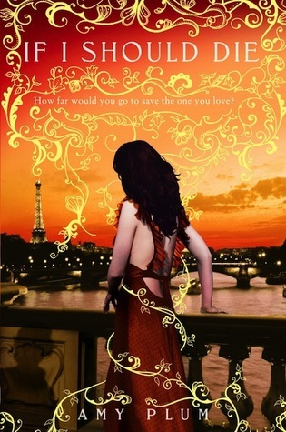 If I Should Die by Amy Plum book cover