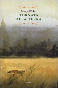 Tornata alla terra  by  Mary Webb