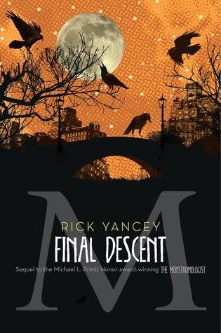 The Final Descent (The Monstrumologist, #4)