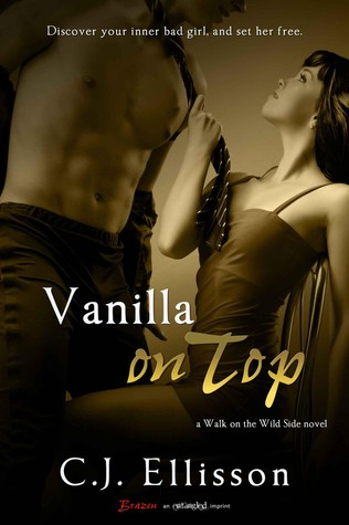 Vanilla on Top (Walk on the Wild Side, #1; Heather and Tony, #1)