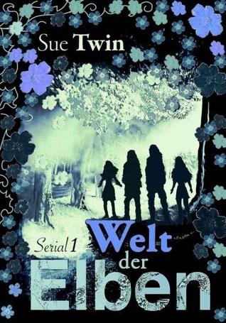 Welt der Elben: Silberband (Serial #1) Sue Twin
