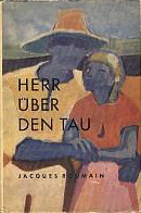 Herr über den Tau  by  Jacques Roumain