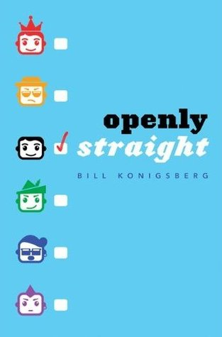 {Review}  Openly Straight by Bill Konigsberg