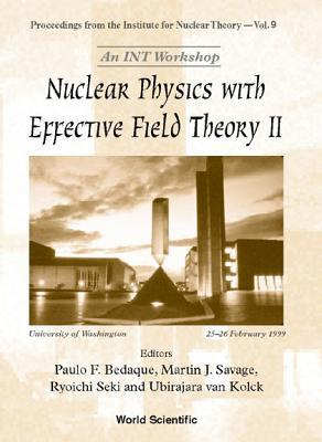 Nuclear Physics with Effective Field Theory II  by  Paulo F. Bedaque