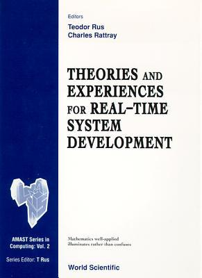 Theories and Experiences for Real-Time S Teodor Rus