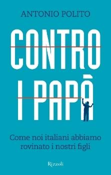 Contro i papà Antonio Polito