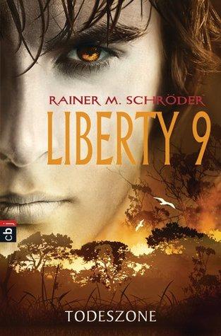 Todeszone (Liberty 9, #2)