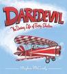 Daredevil: The Daring Life of Betty Skelton