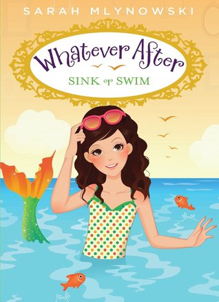 Sink or Swim Whatever After series Sarah Mlynowski epub download and pdf download
