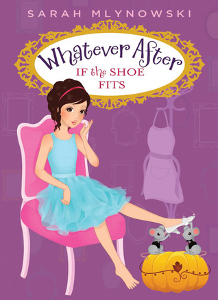 If the Shoe Fits Whatever After series Sarah Mlynowski epub download and pdf download