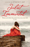 Juliet Immortal (Juliet Immortal, #1)